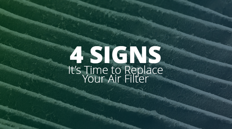 4 signs it's time to replace your air filter