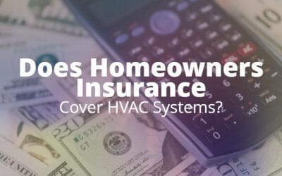 Is My Heating & AC covered by Homeowners Insurance?
